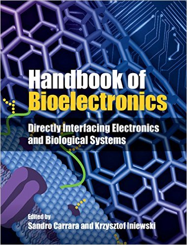 Book Review: Handbook of Bioelectronics – Directly Interfacing Electronics and Biological Systems