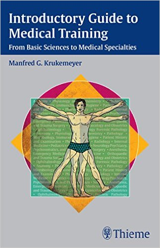 Book Review: Introductory Guide to Medical Training: From Basic Sciences to Medical Specialties