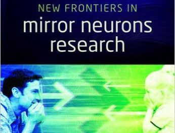 Book Review: New Frontiers in Mirror Neurons Research