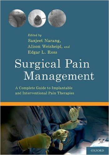 Book Review: Surgical Pain Management – A Complete Guide to Implantable and Interventional Pain Therapies