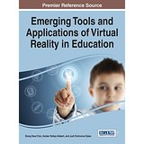 Book Review: Emerging Tools and Applications of Virtual Reality in Education