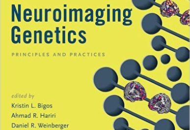 Book Review: Neuroimaging Genetics – Principles and Practice