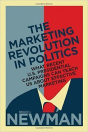 Book Review: The Marketing Revolution in Politics – What Recent U.S. Presidential Campaigns Can Teach Us About Effective Marketing