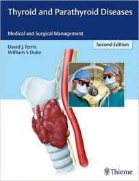Book Review: Thyroid and Parathyroid Diseases: Medical and Surgical Management,  2nd edition