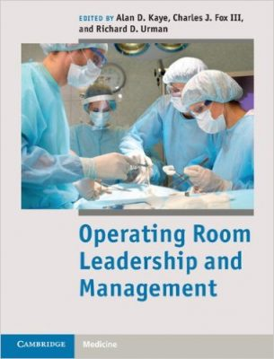 Operating Room Leadership and Management, 1st edition