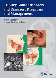 Book Review: Salivary Gland Disorders and Diseases – Diagnosis and Management
