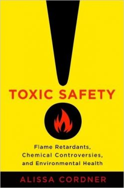 Book Review: Toxic Safety – Flame Retardants, Chemical Controversies, and Environmental Health