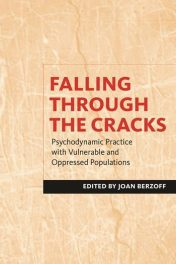 Book Review: Falling Though the Cracks – Psychodynamic Practice with Vulnerable and Oppressed Populations
