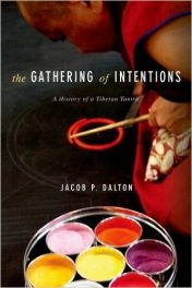 Book Review: The Gathering of Intentions – A History of a Tibetan Tantra
