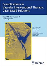 Book Review: Complications in Vascular Interventional Therapy – Case-Based Solutions