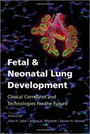 Book Review: Fetal and Neonatal Lung Development – Clinical Correlates and Technologies for the Future