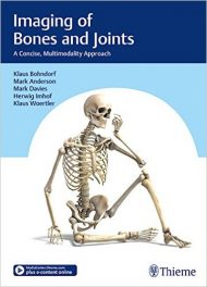 Book Review: Imaging of Bones and Joints – A Concise, Multimodality Approach