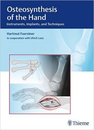 Book Review: Osteosynthesis of the Hand – Instruments, Implements, and Techniques