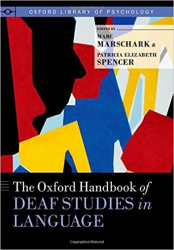 Book Review: Oxford Handbook of Deaf Studies in Language