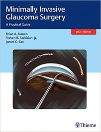 Book Review: Minimally-Invasive Glaucoma Surgery – A Practical Guide