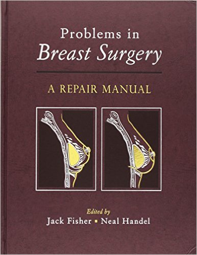 Book Review: Problems in Breast Surgery – A Repair Manual