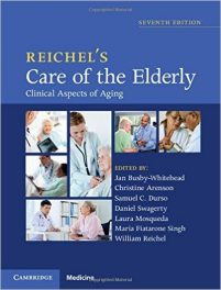 Book Review: Reichel's Care of the Elderly – Clinical Aspects of Aging, 7th edition
