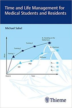 Book Review: Time and Life Management for Medical Students and Residents Sink or swim? Maintaining your composure and self-confidence during the residency