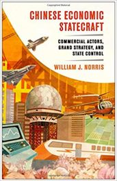 Book Review: Chinese Economic Statecraft – Commercial Actors, Grand Strategy, and State Control
