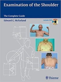 Book Review: Examination of the Shoulder – The Complete Guide