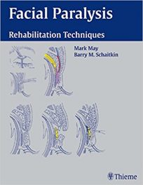 Book Review: Facial Paralysis – Rehabilitation Techniques