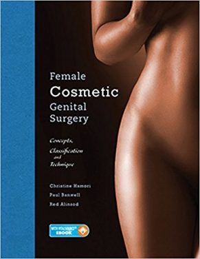 Book Review: Female Cosmetic Genital Surgery – Concepts, Classification, and Techniques
