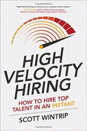 Book Review: High-Velocity Hiring: How to Hire Top Talent In An Instant