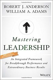 Book Review: Mastering Leadership – An Integrated Framework for Breakthrough Performance and Extraordinary Business Results