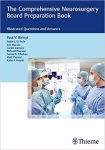 Book Review: The Comprehensive Neurosurgery Board Preparation Book – Illustrated Questions and Answers