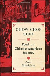 Book Review: Chow Chop Suey – Food and the Chinese-American Journey
