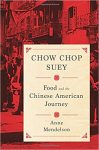 chow-chop-suey-food-and-the-chinese-american-journey