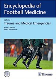 Book Review: Encyclopedia of Football Medicine, Volume 1-Trauma and Medical Emergencies