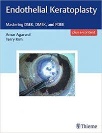 Book Review: Endothelial Keratoplasty – Mastering DSEK, DMEK, and PDEK