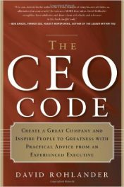 Book Review: CEO Code – Create A Great Company and Inspire People to Greatness with Practical Advice From An Experienced Executive