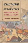 Book Review: Culture of Encounters – Sanskrit at the Mughal Court