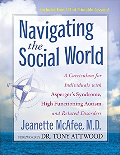 Book Review: Navigating the Social World – A Curriculum for Individuals with Asperger's Syndrome, High Functioning Autism and Related Disorders