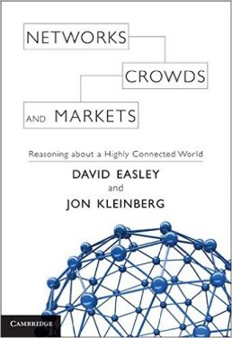 Book Review: Networks, Crowds, and Markets – Reasoning About a Highly Connected World