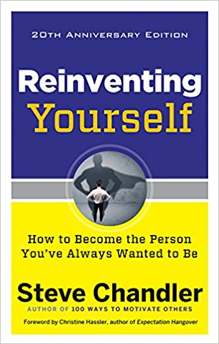 Book Review: Reinventing Yourself–How to Become the Person You've Always Wanted to Be