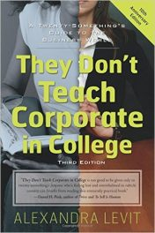 Book Review: They Don't Teach Corporate in College – A Twenty Something's Guide to the Business World, 3rd edition