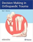 decision-making-in-orthopaedic-trauma-1st-edition