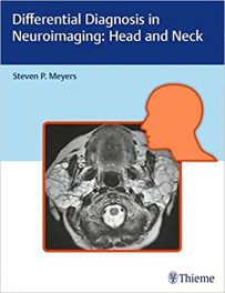 Book Review: Differential Diagnosis in Neuroimaging – Head and Neck