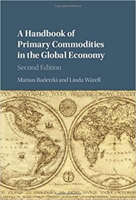 a-handbook-of-primary-commodities-in-the-global-economy-2nd-edition