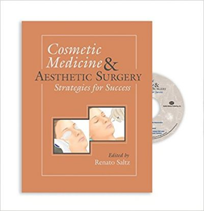Book Review: Cosmetic Medicine and Aesthetic Surgery – Strategies for Success