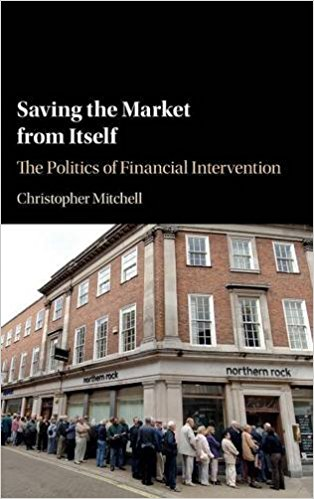 Book Review: Saving the Market from Itself – The Politics of Financial Intervention