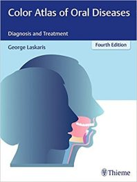 Book Review: Color Atlas of Oral Diseases – Diagnosis and Treatment, 4th edition