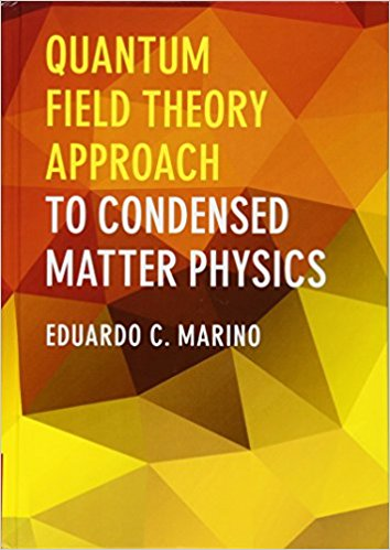 Book Review: Quantum Field Theory Approach for Condensed Matter Physics