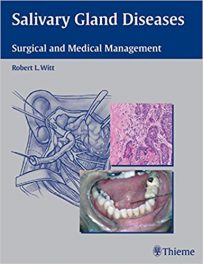 Book Review: Salivary Gland Diseases – Surgical and Medical Management, 1st edition