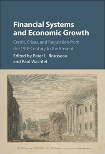 Book Review: Financial Systems and Economic Growth – Credit, Crises, and Regulation from the 19th Century to the Present