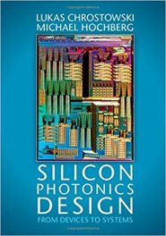 Book Review: Silicon Photonics Design – From Devices to Systems