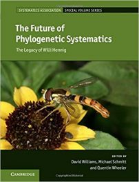 Book Review: The Future of Phylogenetic Systematics – The Legacy of Willi Hennig